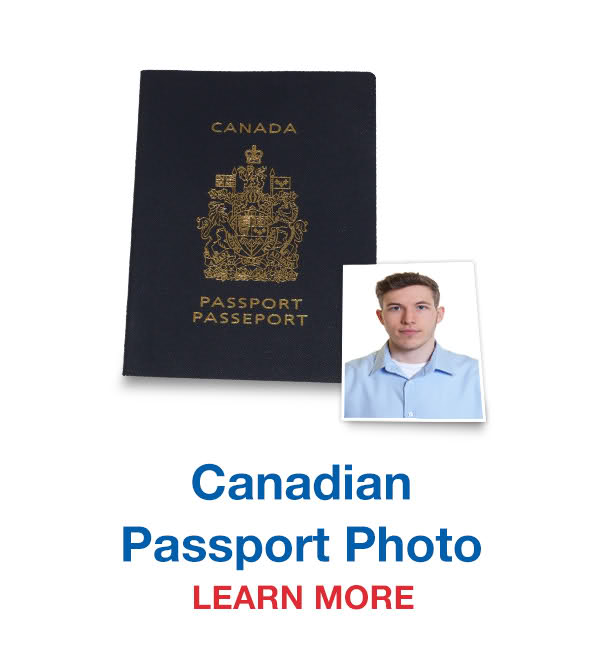 Canadian Passport Photos - Learn More